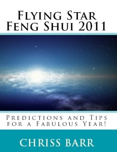 Flying Star Feng Shui 2011 by Chriss Barr
